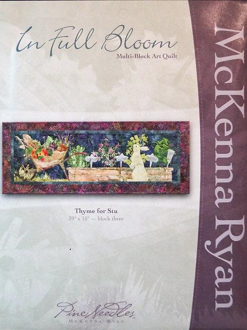 In Full Bloom, Thyme for Stu, Block #3, McKenna Ryan Pattern.