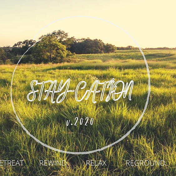 Stay-cation 2020