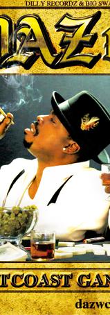 「West Coast Gangsta Shit」Daz Dillinger & WC