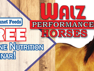 Walz Performance Horses is hosting a FREE Equine Nutrition Seminar where equine nutritionist, Jyme N