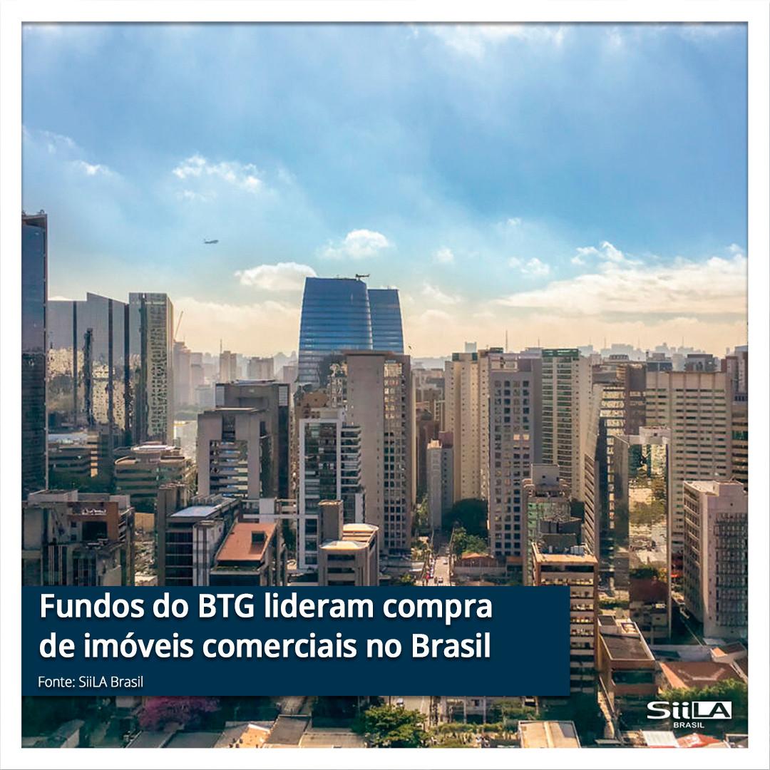 Fundos do BTG lideram compra de imóveis
