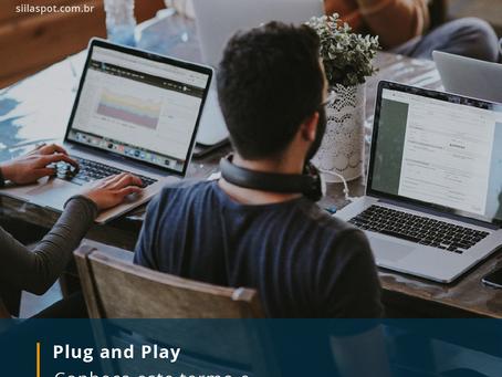 Plug and play, ou em português ligar e usar!