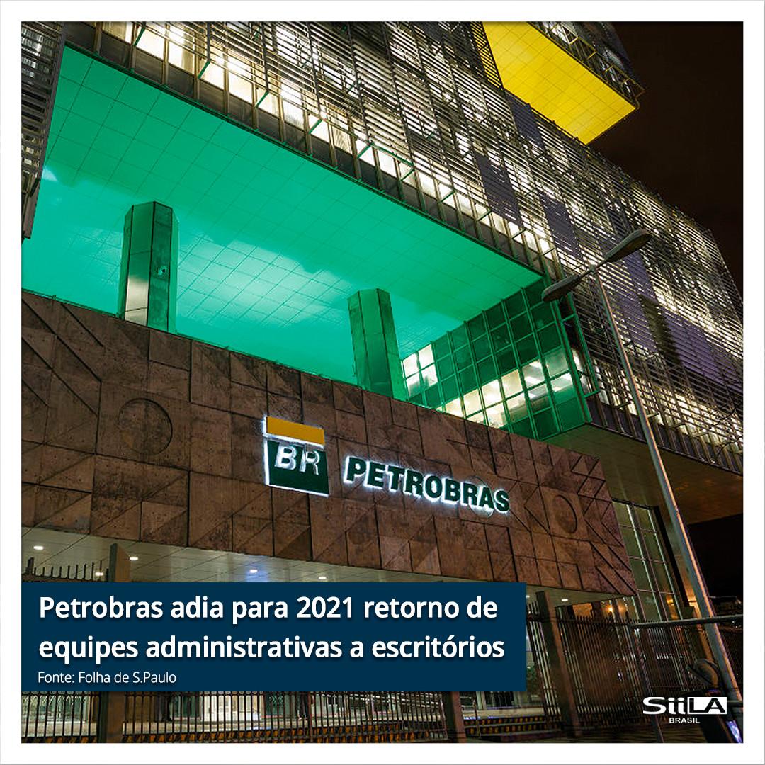 Petrobras adia para 2021 retorno de equi