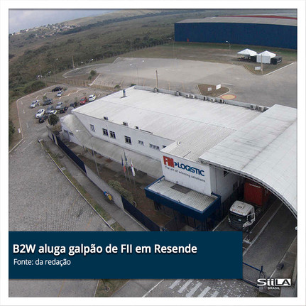 B2W aluga galpão de FII em Resende.jpg