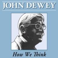 John Dewey How We Think.jpg