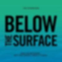 Below the Surface.jpg