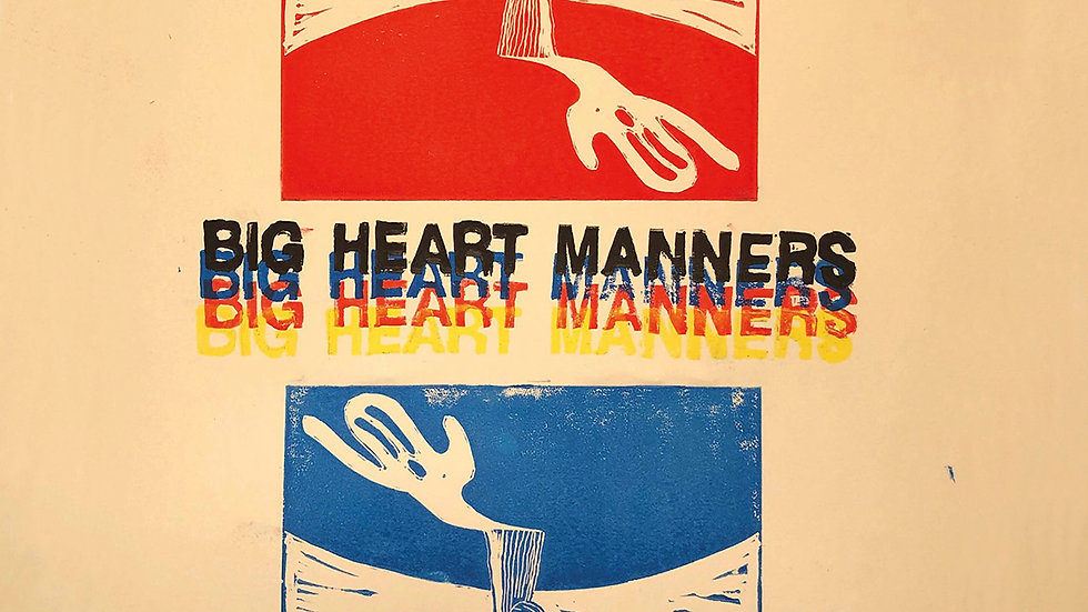 Big Heart Manners [vinyl]