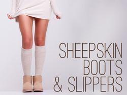 Sheepskin Boots & Slippers