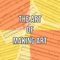 the art of making art.jpg