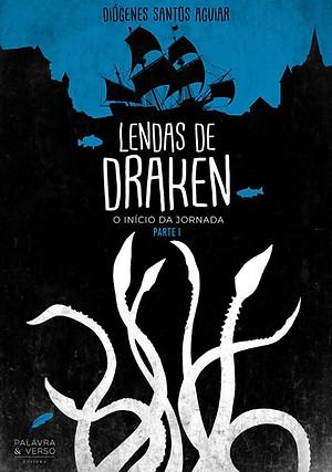 Lendas de Draken - Diógenes Santos Aguiar
