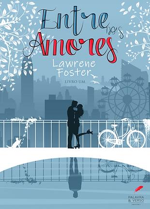 Entre Dois Amores - Lawrene Foster