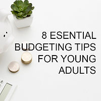 500 x 500 - 8 Essential Budgeting Tips.j