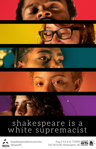 Shakespeare is a White Supremacist Show Poster