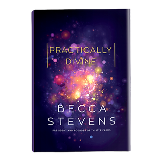 Practically Divine Book By Becca Stevens.png