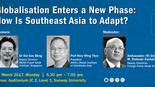 "EVENT 20 MAR 2017: ""GLOBALISATION ENTERS A NEW PHASE - HOW IS S-E ASIA TO ADAPT?"""
