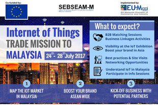 """EUMCCI TRADE MISSION TO MALAYSIA """"INTERNET OF THINGS"""" 24 - 28 JULY 2017"""