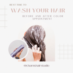 Best Time to Wash Your Hair Before and After Color Appointment?