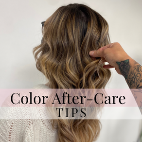 Color After-Care Tips