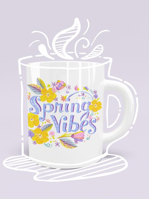 """Spring Vibes"" Mug"