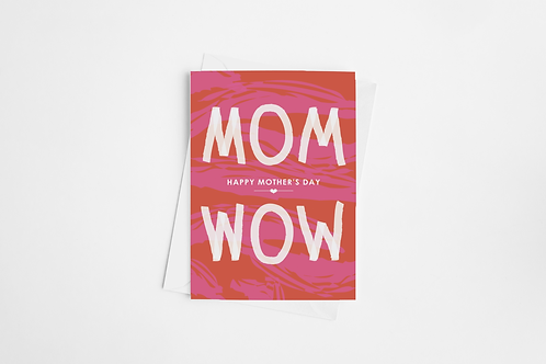 """MOM WOW""Folded 5x7 Greeting Card"