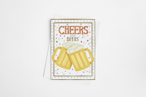 """""""Cheers and Beers"""" Blank Card"""