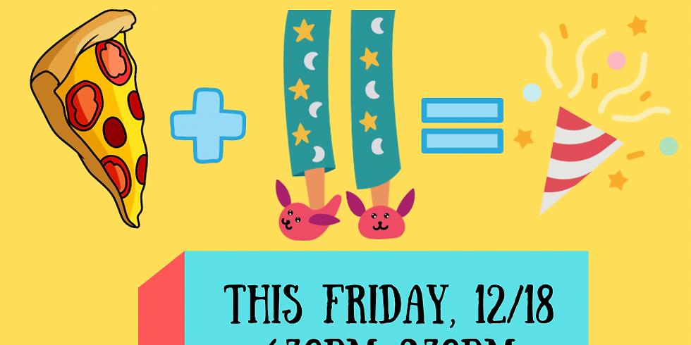 Pizza Fun Night  - Pajama Party