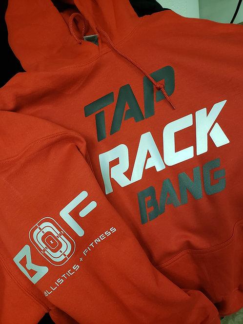 Tap Rack Bang Hoodie or Sweatshirt