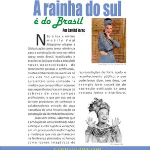 A RAINHA DO SUL É DO BRASIL | VAMMAG