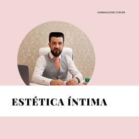 Estética íntima: cuidados com a sua saúde  –  Dr Rhoger Rhoger Felipe Mendes