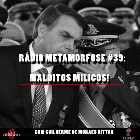 RM #39: Malditos milicos!