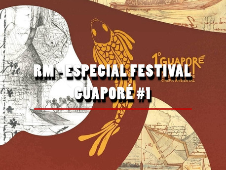 RM #1 - Especial Festival Guaporé