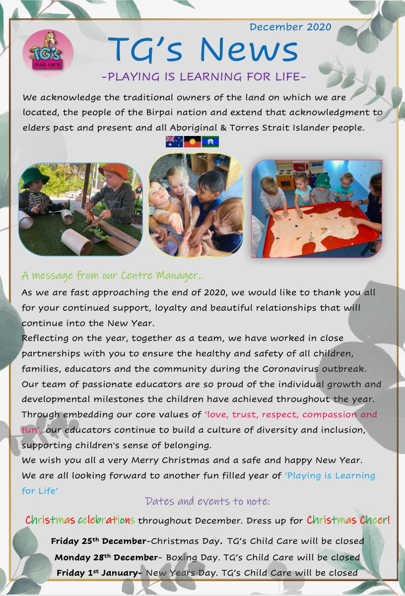 TG´s Child Care Riverbreeze December 2020 updates playing is learning for life at TG´s through Christmas, summer and graduation