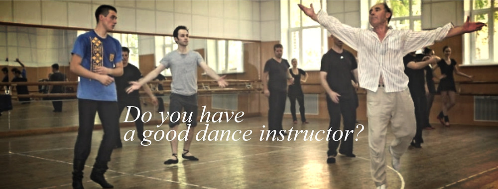 DO you have a good dance instructor