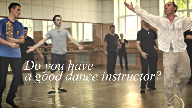 Do you have a good dance instructor?