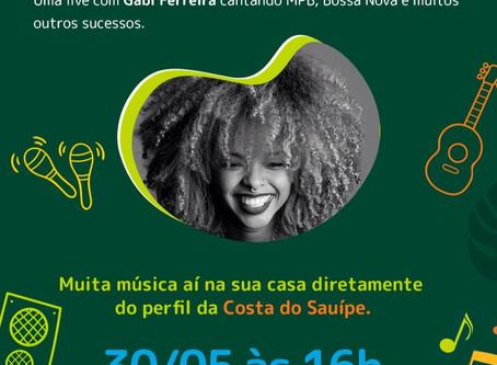 Live da Gabi Ferreira no instagram @costadosauipe! 🎤🎶🎵▶