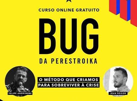 Curso Gratuito e Online - Bug da Perestroika