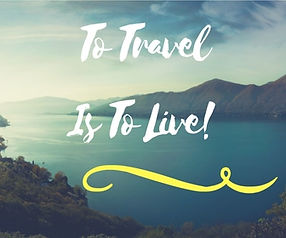 To Travel Is To Live.jpg
