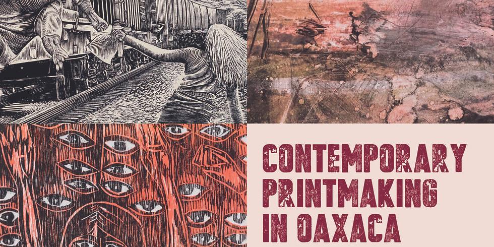 Contemporary Printmaking in Oaxaca