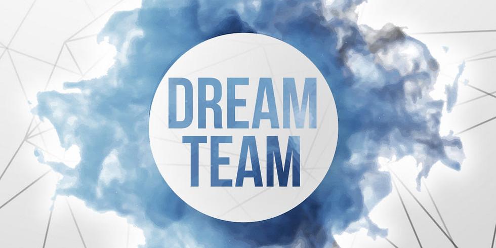 DREAM TEAM MEETING