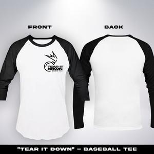 Tear It Down Baseball Tee $19.99-$22.99