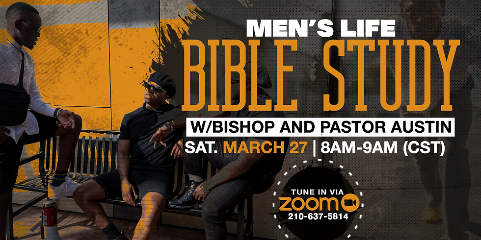 Men's Life Bible Study with Bishop and Pastor Austin