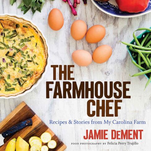 The Farmhouse Chef Cookbook