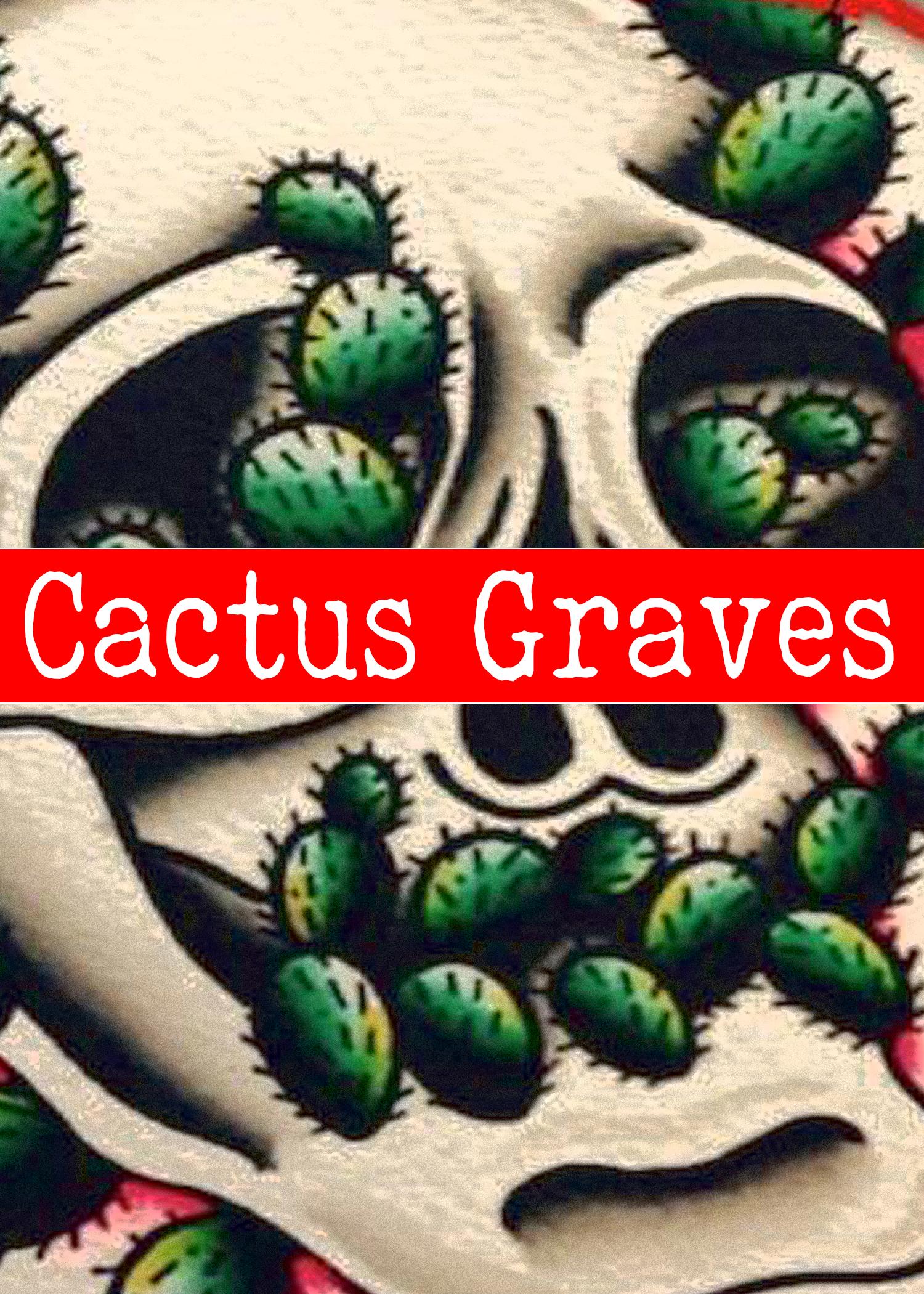 Cactus Graves