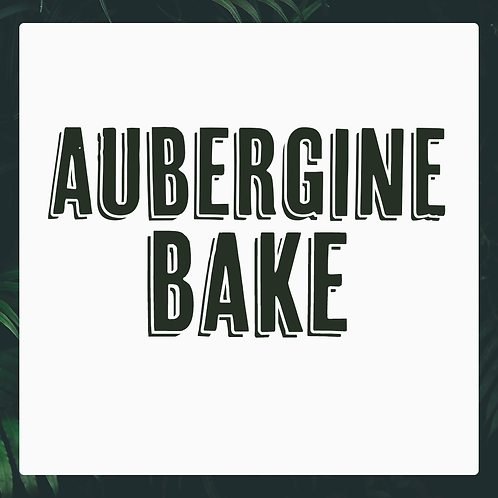 Single Aubergine Bake