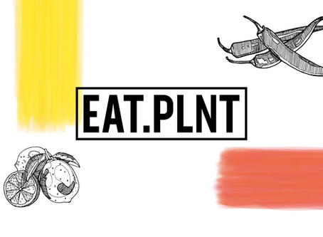 Welcome to EAT.PLNT!