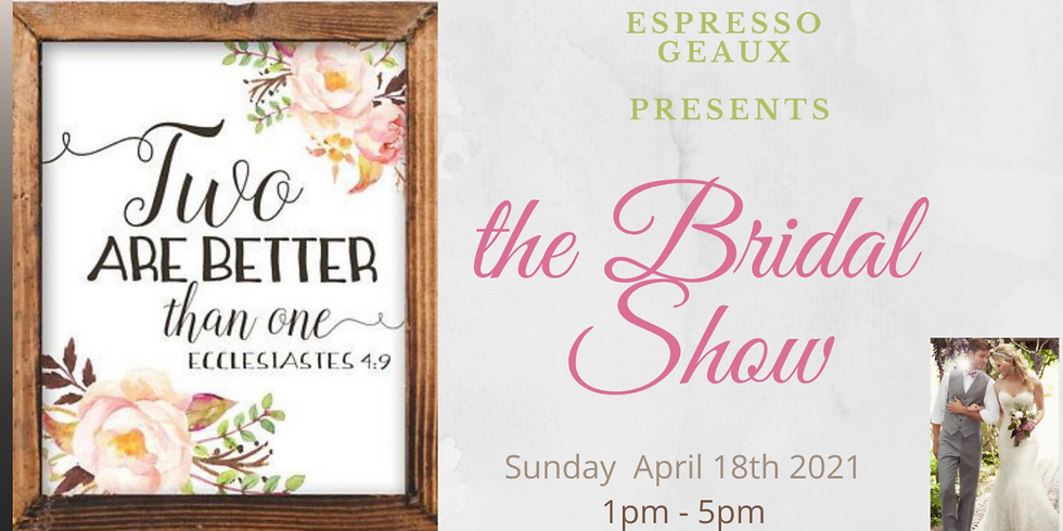 Two are Better than One Bridal Show