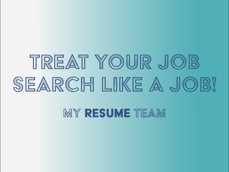 How To Treat Your Job Search Like a Job
