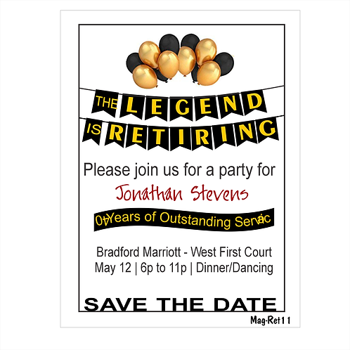 A Great Legend Retirement Save The Date Magnets