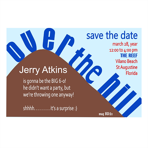 Over The Hill Save The Date Magnet