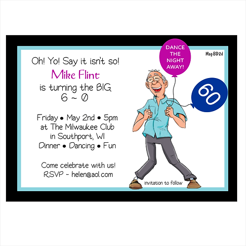 Oh YO -- The Big 6 0 Birthday Save The Date Magnet